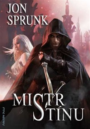 Mistr Stínu:Stín 3 - Jon Sprunk   Booksquad.ink