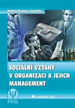 Obálka titulu Sociální vztahy v organizaci a jejich management