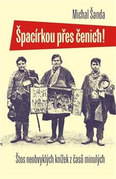 Obálka titulu Špacírkou přes čenich!