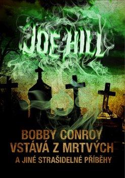 Obálka titulu Bobby Conroy vstává z mrtvých