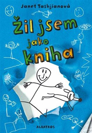Žil jsem jako kniha - Janet Tashjianová | Booksquad.ink