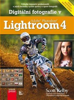 Obálka titulu Digitální fotografie v Adobe Photoshop Lightroom 4