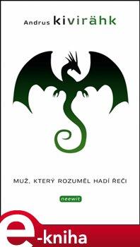 Obálka titulu Muž, který rozuměl hadí řeči