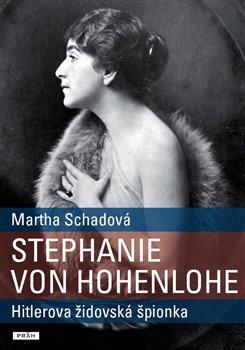 Obálka titulu Stephanie von Hohenlohe