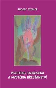 Mystéria starověku a mystéria křesťanství