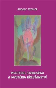 Obálka titulu Mystéria starověku a mystéria křesťanství