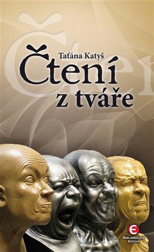Čtení z tváře - Taťána Katyš | Booksquad.ink
