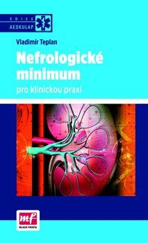 Obálka titulu Nefrologické minimum pro klinickou praxi