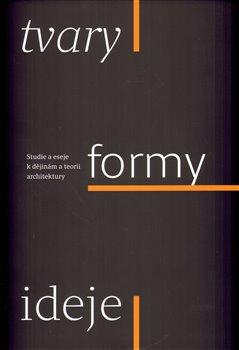 Obálka titulu Tvary, formy, ideje