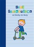 Obálka knihy Tvůj fotodeníček od školky do školy pro kluky