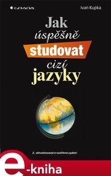 Obálka titulu Jak úspěšně studovat cizí jazyky