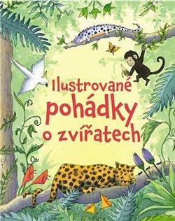 Obálka titulu Ilustrované pohádky o zvířatech