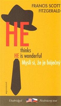 Obálka titulu Myslí si, že je báječný / He Thinks He´s Wonderful