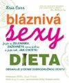 Obálka knihy Bláznivá sexy dieta