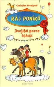 Ráj poníků - Dvojitá porce štěstí