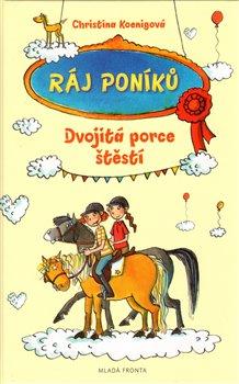 Obálka titulu Ráj poníků - Dvojitá porce štěstí