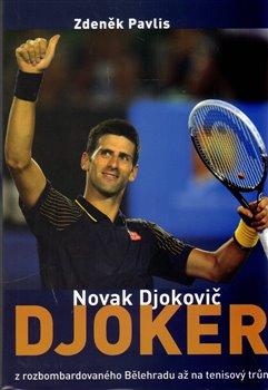 Obálka titulu Djoker Novak Djokovič