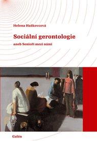 Sociální gerontologie aneb Senioři mezi námi