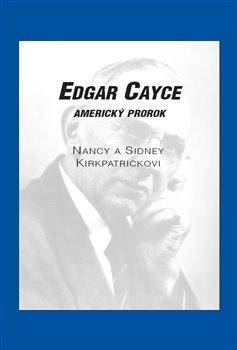 Obálka titulu Edgar Cayce: americký prorok