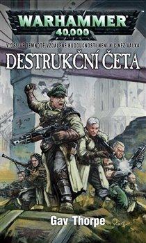 Obálka titulu Destrukční četa