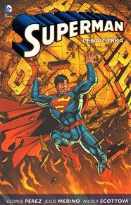 Superman 1. Cena zítřka
