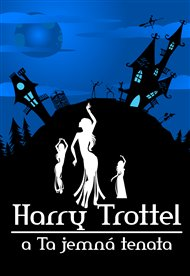 Harry Trottel a ta jemná tenata