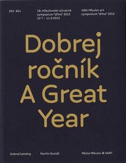 Obálka titulu Dobrej ročník / A Great Year