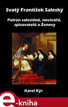 Obálka titulu Svatý František Saleský
