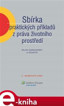 Obálka titulu Sbírka praktických příkladů z práva životního prostředí