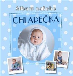 Obálka titulu Album našeho chlapečka