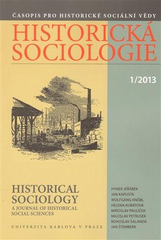 Historická sociologie 1/2013 - - | Booksquad.ink