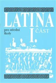 Latina pro střední školy I.část