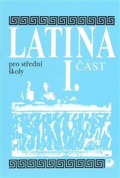 Obálka titulu Latina pro střední školy I.část