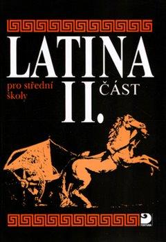 Obálka titulu Latina pro střední školy II.část