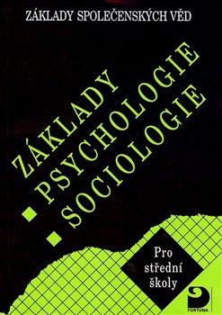 Obálka titulu Základy psychologie,sociologie