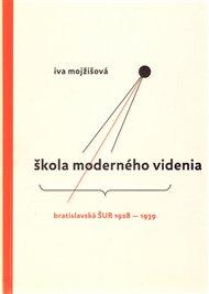 Škola moderného videnia