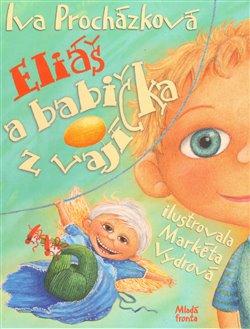Obálka titulu Eliáš a babička z vajíčka