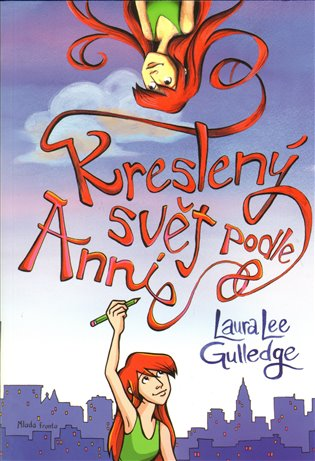 Kreslený svět podle Annie - Laura Lee Gulledge | Booksquad.ink