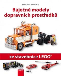 Obálka titulu Báječné modely dopravních prostředků ze stavebnice LEGO
