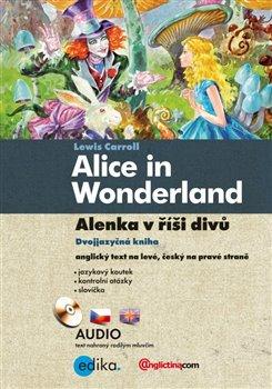 Obálka titulu Alenka v říši divů / Alice in Wonderland