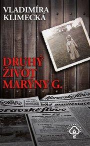 Druhý život Marýny G.