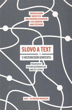 Obálka titulu Slovo a text v historickém kontextu