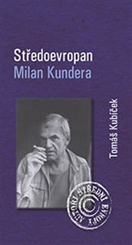 Obálka titulu Středoevropan Milan Kundera