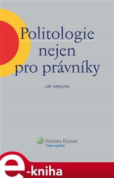 Obálka titulu Politologie nejen pro právníky