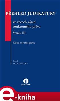 Obálka titulu Přehled judikatury ve věcech zásad soukromého práva