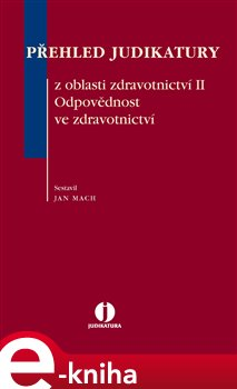 Obálka titulu Přehled judikatury z oblasti zdravotnictví II.