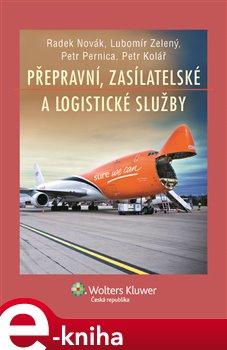 Obálka titulu Přepravní, zasílatelské a logistické služby