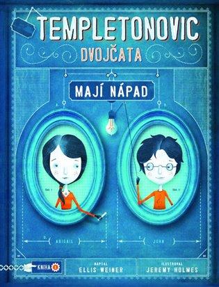 Templetonovic dvojčata mají nápad - Ellis Wiener | Booksquad.ink