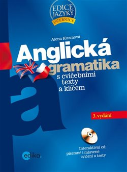 Obálka titulu Anglická gramatika s cvičebními texty a klíčem
