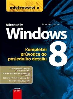Obálka titulu Mistrovství v Microsoft Windows 8